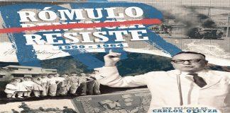 El próximo lunes se estrena la película Rómulo Resiste de Carlos Oteyza